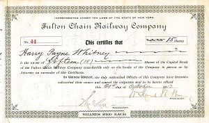 Harry Payne Whitney & William Seward Webb autographed Fulton Chain Railway Company - Stock Certificate