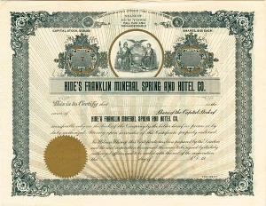 Hide's Franklin Mineral Spring & Hotel Company - Stock Certificate
