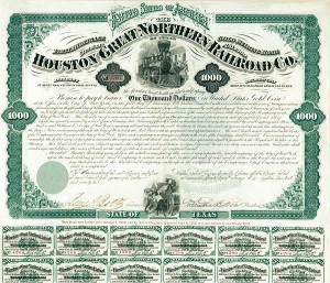 Houston and Great Northern Railroad Company $1,000 Uncanceled Bond signed by Galusha Aaron Grow