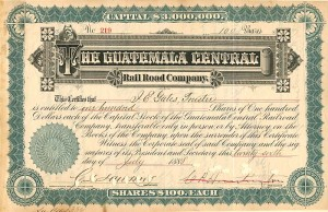 Guatemala Central Rail Road Company signed by C.P. Huntington & J.E. Gates - SOLD