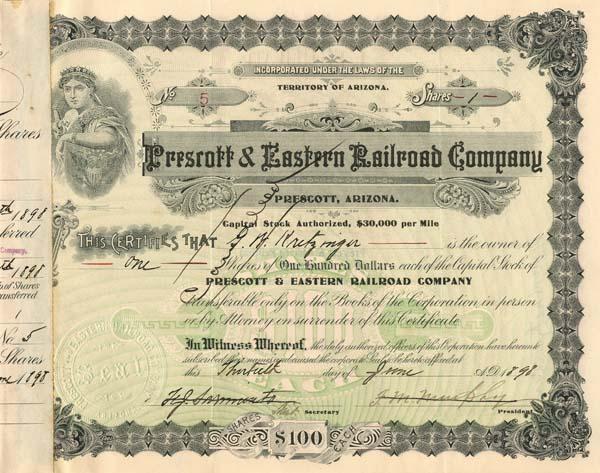 Prescott & Eastern Railroad Company signed by George Washington Kretzinger