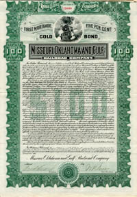 Missouri, Oklahoma and Gulf Railroad Company - $100