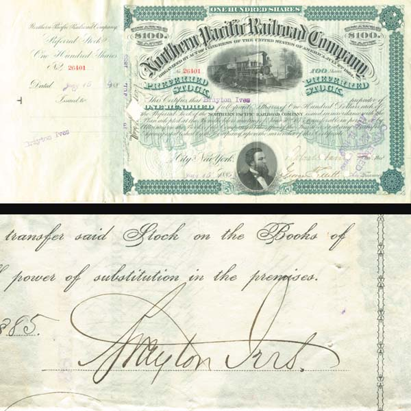 Northern Pacific Railroad Company Issued to and signed by Brayton Ives