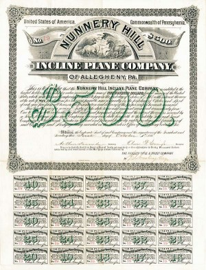 Nunnery Hill Incline Plane Company of Allegheny, Pennsylvania - Bond - SOLD