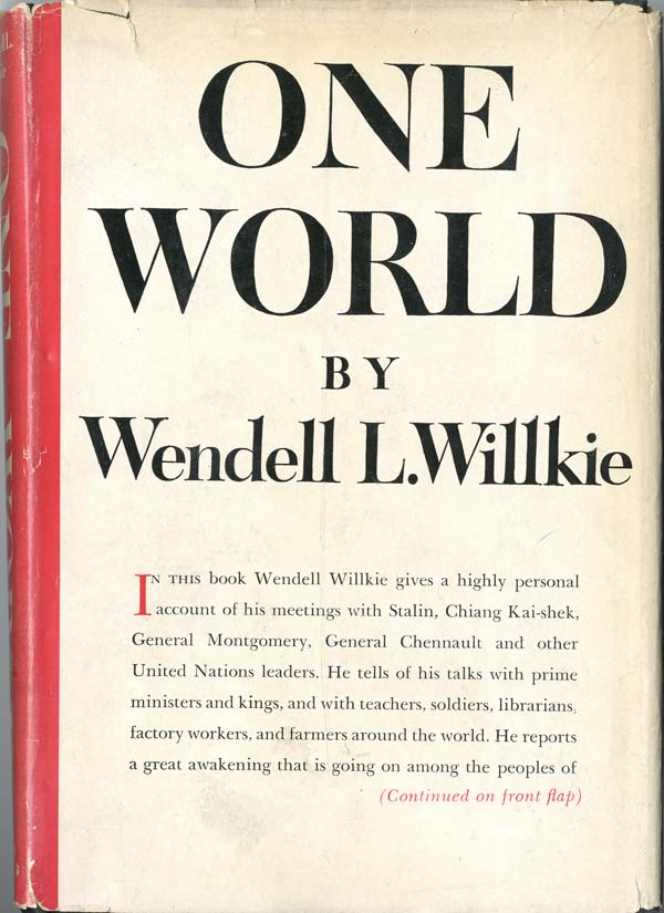 One World by Wendell L. Willkie