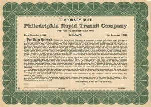 Philadelphia Rapid Transit Company - $3,500,000 Bond - SOLD