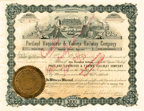 Portland Vancouver & Yakima Railway Company signed by Louis Gerlinger - Stock Certificate