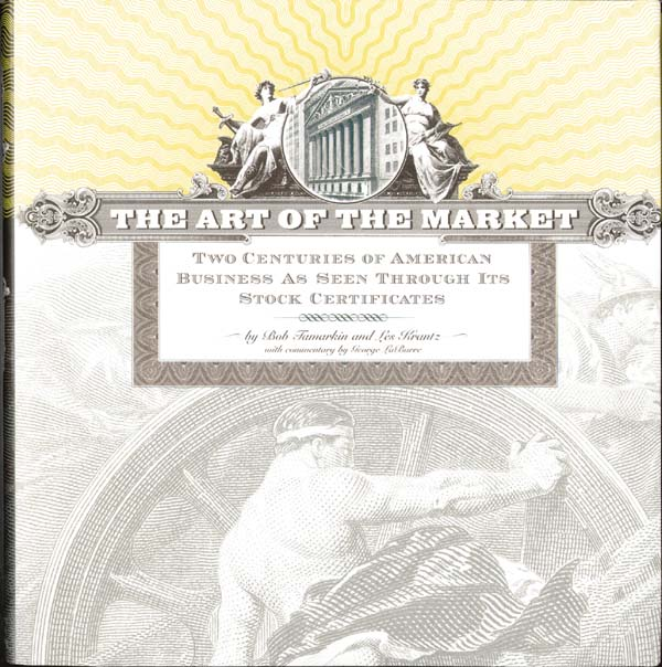 The Art of The Market  by Bob Tamarkin and Les Kranz, With Commentary by George H. Labarre