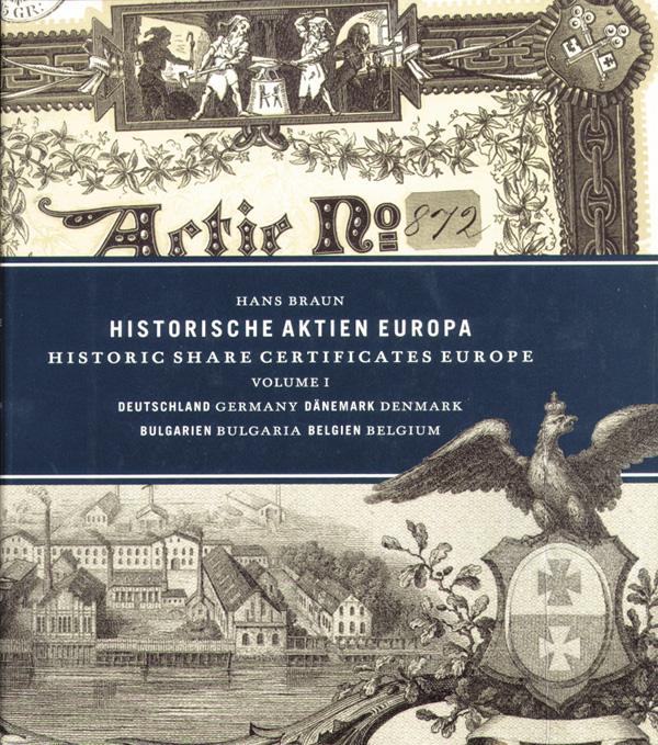 Historic Share Certificates Europe, Volume 1 by Hans Braun