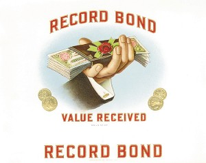 "Cigar Box Label ""Record Bond"""