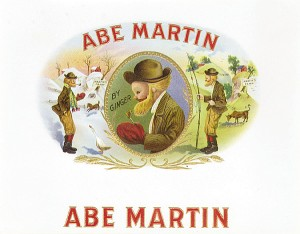 "Cigar Box Label ""Abe Martin"""
