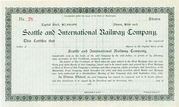 Seattle & International Railway - Stock Certificate