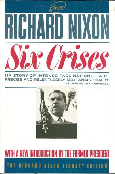 Richard M. Nixon signed Six Crises Book