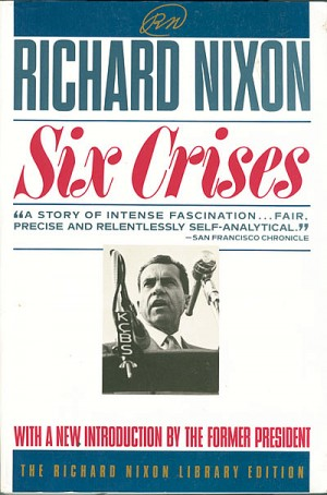 Richard M. Nixon signed Six Crises Book