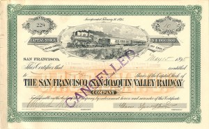San Francisco and San Joaquin Valley Railway signed by Claus Spreckels