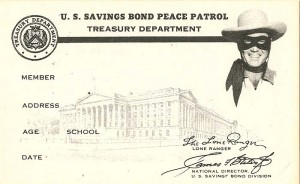 U.S. Savings Bond Peace Patrol signed by the Lone Ranger