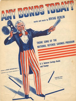 "Irving Berlin Music Sheet for ""Any Bonds Today"""