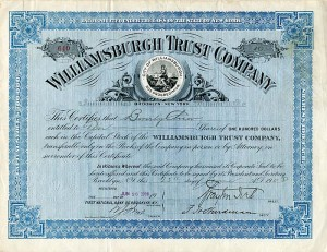 Williamsburgh Trust Company signed by Brayton Ives